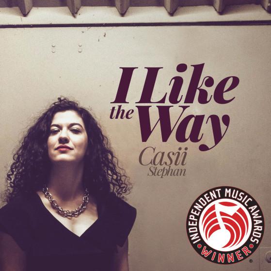 Casii Stephan - I Like the Way - IMA Winner - Love Song